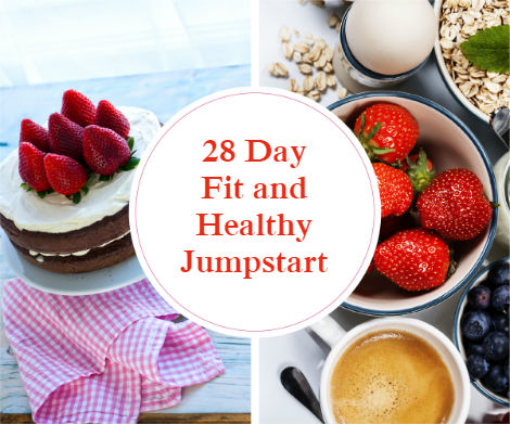 28 Day Fit and Healthy Jumpstart